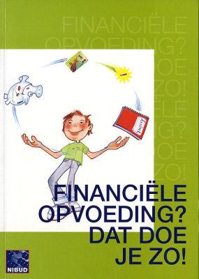 Financiële opvoeding doe je zo!